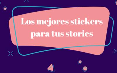 🥇[Los mejores stickers para tus stories]