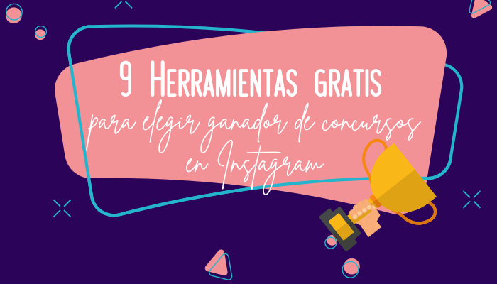 9 Herramientas gratis para elegir ganador de concursos en Instagram